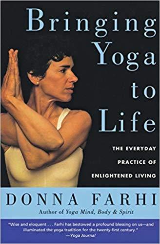 Bringing Yoga to Life by Donna Farhi