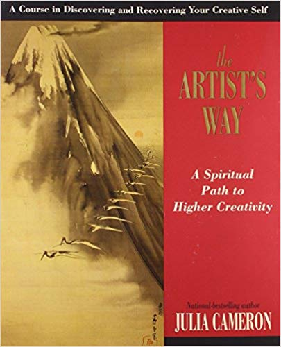 The Artist's Way- A Spiritual Path for Higher Creativity